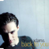Back to You - Bryan Adams