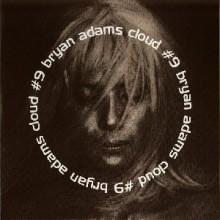 Cloud Number Nine - Bryan Adams