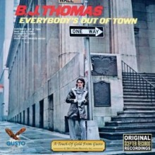 Everybody's Out of Town - B. J. Thomas