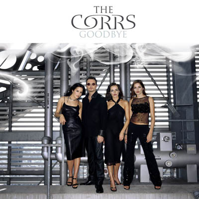 Goodbye - The Corrs