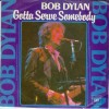 Gotta Serve Somebody - Bob Dylan