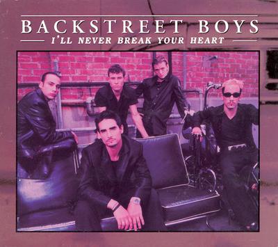 I'll Never Break Your Heart - Backstreet Boys