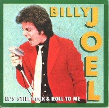 It's Still Rock and Roll to Me - Billy Joel
