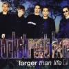 Larger Than Life - Backstreet Boys