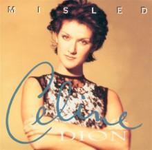 Misled - Celine Dion