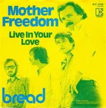 Mother Freedom - Bread