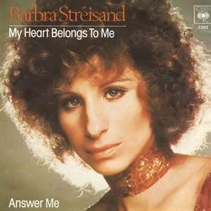 My Heart Belongs to Me - Barbra Streisand