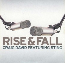 Rise and Fall - Craig David and Sting
