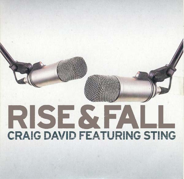 Rise and Fall - Craig David and Sting
