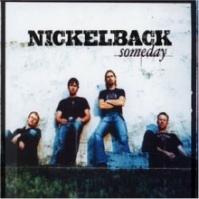 Someday - Nickelback