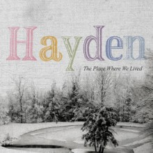 When the Night Came and Took Us - Hayden