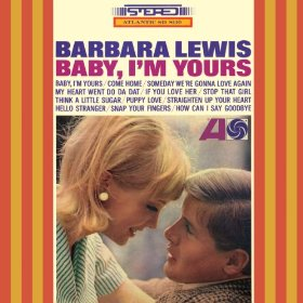 Baby I'm Yours - Barbara Lewis