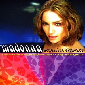 Beautiful Stranger - Madonna