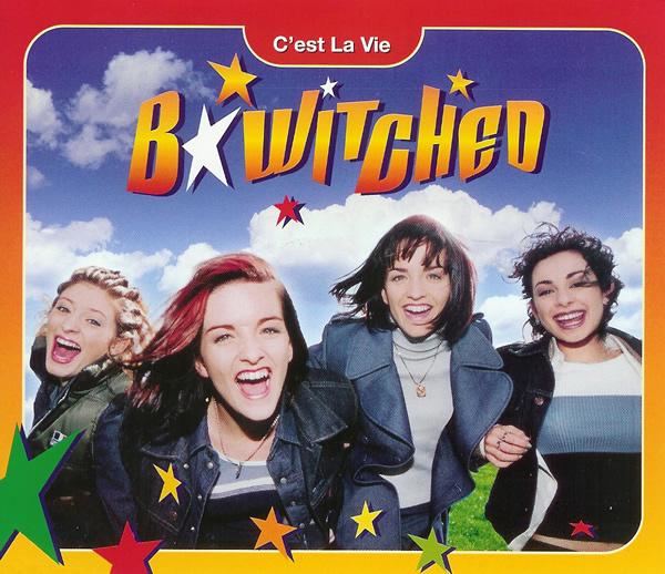 C'est La Vie - B*Witched
