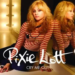 Cry Me Out - Pixie Lott