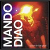 Down in the Past - Mando Diao