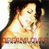 Dreamlover - Mariah Carey