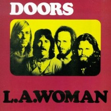 L.A. Woman - The Doors