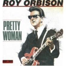 Oh, Pretty Woman - Roy Orbinson