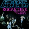 Rocketeer - Far East Movement