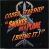 Snakes on a Plane (Bring It) - Cobra Starship