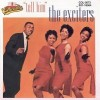 Tell Him - The Exciters