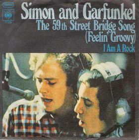 The 59th Street Bridge Song (Feelin' Groovy) - Simon & Garfunkel