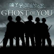 The Ghost of You - My Chemical Romance