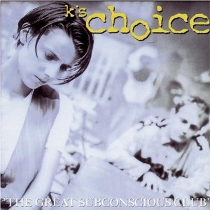 What the Hell is Love - K's Choice