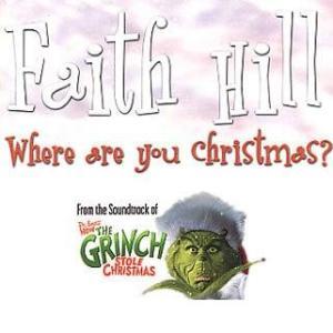 Where Are You Christmas - Faith Hill
