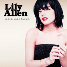 Who'd Have Known - Lily Allen