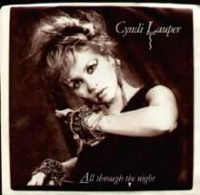 All Through the Night - Cyndi Lauper
