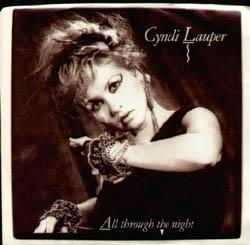 All Through the Night - Cyndi Lauper