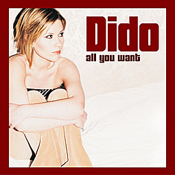All You Want - Dido