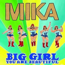 Big Girl (You Are Beautiful) - Mika