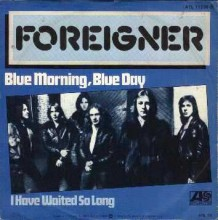 Blue Morning, Blue Day - Foreigner