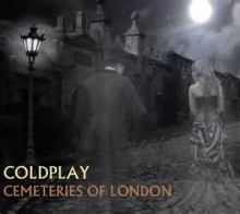 Cemeteries Of London - Coldplay