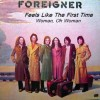 Feels Like the First Time - Foreigner