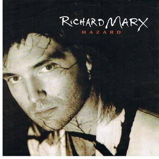 Hazard - Richard Marx