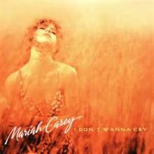 I Don't Wanna Cry - Mariah Carey