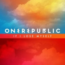 If I Lose Myself - OneRepublic