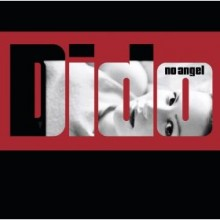 I'm No Angel - Dido