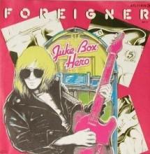 Juke Box Hero - Foreigner