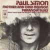 Mother and Child Reunion - Paul Simon