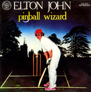 Pinball Wizard - Elton John