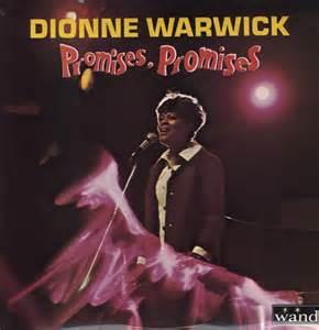 Promises Promises - Dionne Warwick