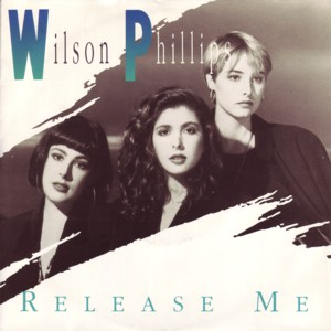 Release Me - Wilson Phillips