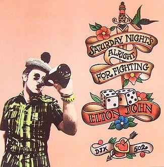 Saturday Night's Alright for Fighting - Elton John