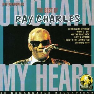 Unchain My Heart - Ray Charles