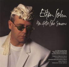 You Gotta Love Someone - Elton John